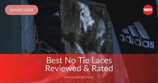 10 Best <b>No Tie Shoelaces</b> Reviewed & Rated in 2019 | WalkJogRun