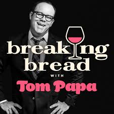 Breaking Bread with Tom Papa