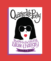 samantha jayne quarter life poetry book review growing up i knew about the midlife crisis or as i thought about it the reason why our neighbor grew a beard and got a much younger girlfriend