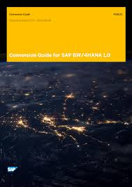Conversion Guide for SAP BW/4HANA (  PDF)