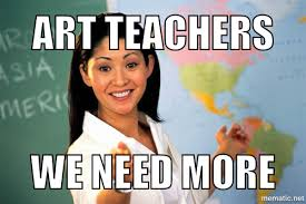 Art memes. Funny (& actually useful) if you are an art teacher ... via Relatably.com