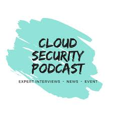 Cloud Security Podcast