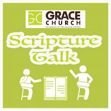 Scripture Talk by Grace Church