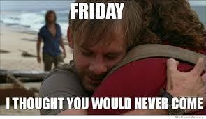 Memes Vault Happy Friday Work Memes via Relatably.com