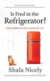 Is Fred in the Refrigerator?: Taming OCD and ... - Amazon.com