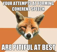Condescending Fox memes | quickmeme via Relatably.com