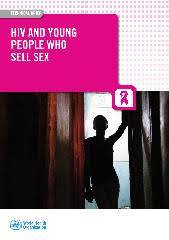 HIV and young people <b>who sell</b> sex: a technical briefing