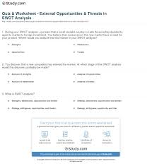 quiz worksheet external opportunities threats in swot print external opportunities threats in swot analysis examples definition worksheet