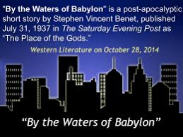 discussion questions for by the waters of babylon quot by the waters of babylon quot  ppt   quot