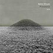 Björn Meyer – Solo Provenance - Björn Meyer