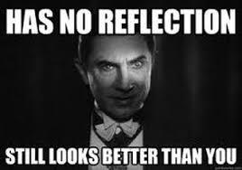 Gothic Horror Memes - Dracula- Gothic Horror via Relatably.com
