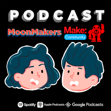 MoonMakers Podcast