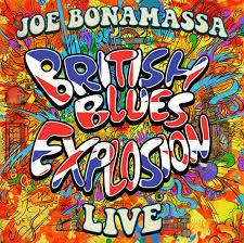 Review: <b>British</b> Blues Explosion Live by <b>Joe Bonamassa</b> - Rock and ...