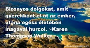 Karen Thompson Walker quotes: top famous quotes and sayings from ... via Relatably.com
