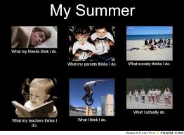 My Summer... - Meme Generator What i do via Relatably.com