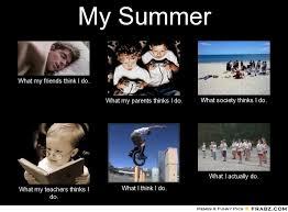 My Summer... - Meme Generator What i do via Relatably.com