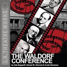The Waldorf Conference by Nat Segaloff, Daniel M. Kimmel, Arnie ...