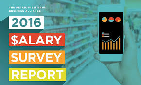 retail dietitians business alliance releases results of  retail dietitians business alliance releases results of 2016 salary survey