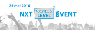NXT Business Level Event – 25 mei 2018