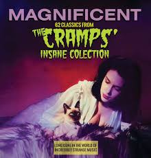 Magnificent: 62 Classics From The Cramps' <b>Insane</b> Collection ...