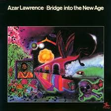 <b>Azar Lawrence Bridge</b> Into The New Age 180g LP
