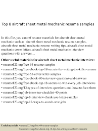 top8aircraftsheetmetalmechanicresumesamples 150723072149 lva1 app6892 thumbnail 4 jpg cb 1437636155