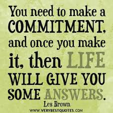 Best Commitment Quote | Quotes To Live By | Pinterest | Commitment ... via Relatably.com