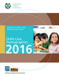 child care demographics maryland family network