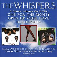 WHISPERS - One For The Money / <b>Open</b> Up Your Love / <b>Headlights</b> ...