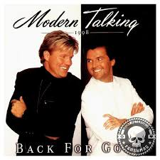 <b>MODERN TALKING</b> - <b>BACK</b> FOR GOOD