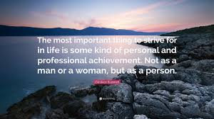 candace bushnell quote the most important thing to strive for in candace bushnell quote the most important thing to strive for in life is some