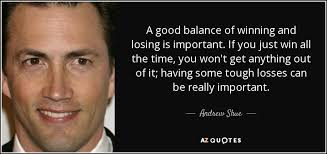 Andrew Shue Quotes - Inspirations.in