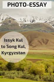 issyk kul to song kul a photo essay