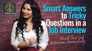 job interview skills archives english lessons smart answers to tricky questions in a job interview