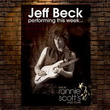 <b>Jeff Beck</b> -- <b>Performing</b> This Week-Live at Ronnie Scott's Sp