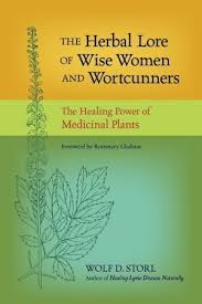 The Herbal Lore of Wise Women and Wortcunners: The Healing Power ... via Relatably.com