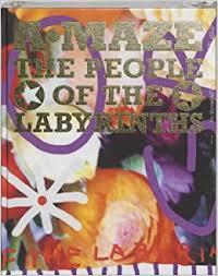A-Maze: <b>The People</b> of the <b>Labyrinths</b>: Rooij, Marie Jeanne De ...