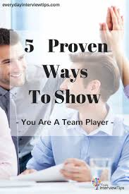 images about interview tips questions answers on find out how to answer the team player job interview question there are