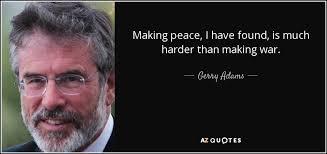 TOP 25 QUOTES BY GERRY ADAMS | A-Z Quotes via Relatably.com