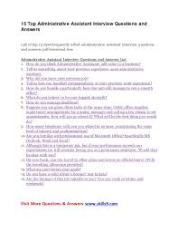 top administrative assistant interview questions and answers 15 top administrative assistant interview questions and answers list of top 15 most frequently asked administrative