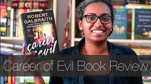 career of evil by robert galbraith book review career of evil by robert galbraith book review