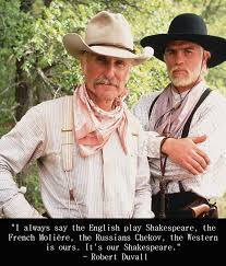 Graphic Quotes: Robert Duvall on the Western | Independent Film ... via Relatably.com