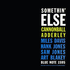 <b>Somethin</b>' Else (<b>Cannonball Adderley</b> album) - Wikipedia