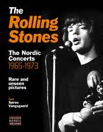 The <b>Rolling Stones: The</b> Nordic Concerts 1965-1973