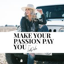 Make Your Passion Pay You