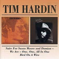 Suite for Susan Moore/<b>Bird</b> on a Wire - <b>Tim Hardin</b>: Amazon.de: Musik