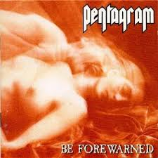 <b>Pentagram - Be</b> Forewarned (1994, Vinyl) | Discogs