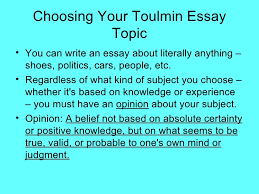 toulmin model of argumentation  choosing your toulmin essay