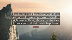 nick saban quote live by the creed that a strong work ethic nick saban quote live by the creed that a strong work ethic playing