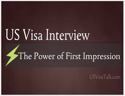 interview questions and anwers archives com the power of first impression in us visa interview